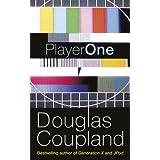 Player Oneby Douglas Coupland