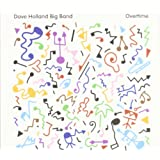 "Overtimevon ""Dave Big Band Holland"""