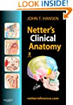 Netter's Clinical Anatomy (Netter Bas...