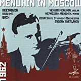 Menuhin in Moscow Vol. 1