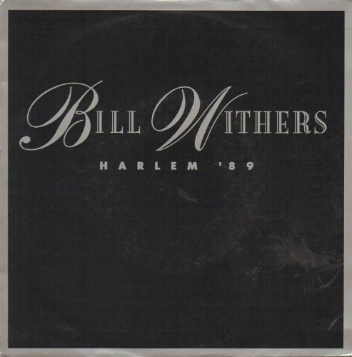 Bill Withers - Harlem