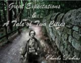 Great Expectations and A Tale of Two Cities