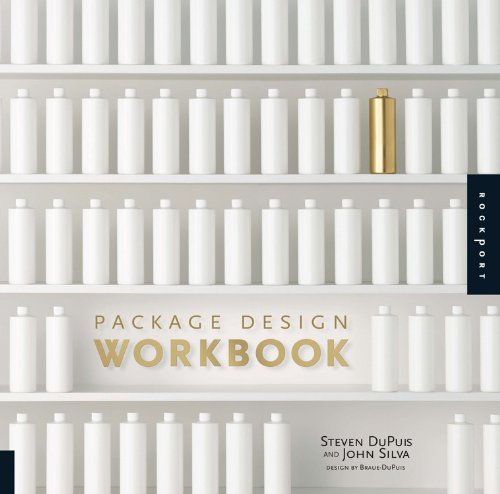 Package Design Workbook: The Art and Science of...