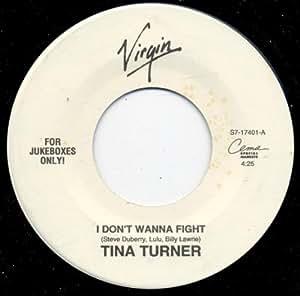 Tina turner i don t wanna fight