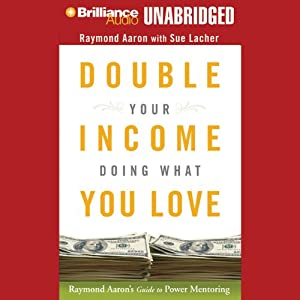 Double Your Income Doing What You Love Hörbuch