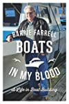 Boats in My Blood: A Life in Boatbuil...