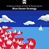 img - for A Macat Analysis of Blue Ocean Strategy: How to Create Uncontested Market Space and Make the Competition Irrelevant book / textbook / text book