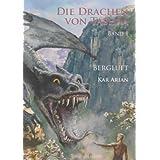 """Bergluft (Die Drachen von Tashaa, Band 1)von """"Kar Arian"""""""