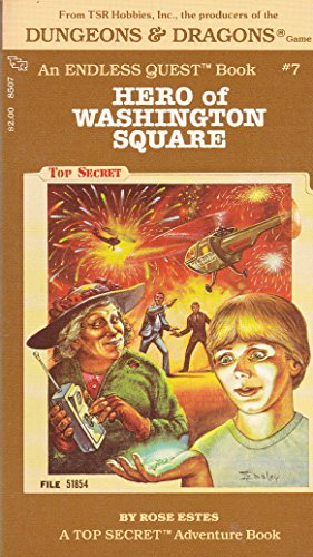 Hero of Washington Square (An Endless quest book)