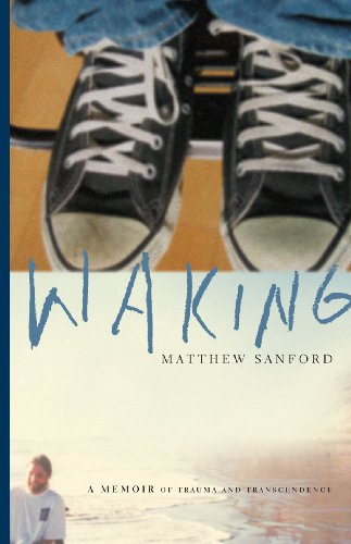 Waking: A Memoir Of Trauma And Transcendence front-418108