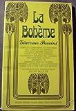 La Boheme Opera Guide and Libretto (English and Italian Edition) (0486204049) by Giacomo Puccini