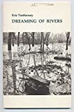Dreaming of Rivers (Cleveland State University//C S U Poetry Series)