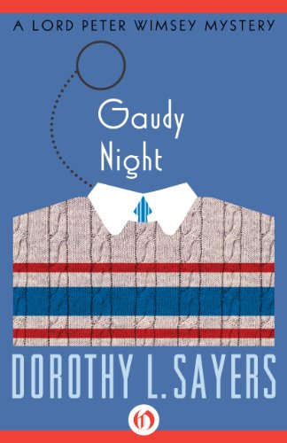 Dorothy L. Sayers - Gaudy Night (The Lord Peter Wimsey Mysteries, 12)