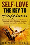 Self-Love: The Key to Happiness - Dis...