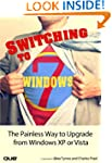 Switching to Microsoft Windows 7: The...