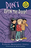 Don&#39;t Open the Door! (Easy-to-Read Spooky Tales)