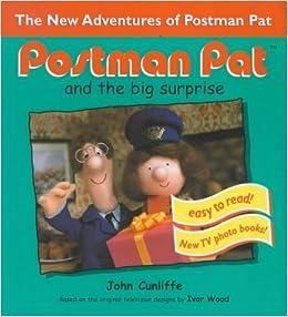Postman Pat and the Big Surprise (Postman Pat Photo Book): John