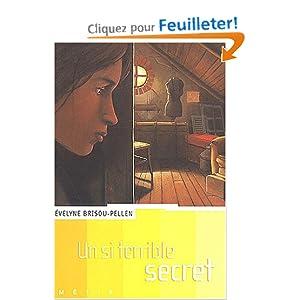 Amazon.fr - Un si terrible secret - Evelyne Brisou-Pellen