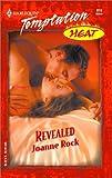 Revealed: (Heat) (037369119X) by Rock, Joanne