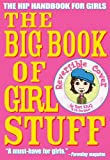 img - for The Big Book of Girl Stuff book / textbook / text book