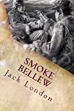 Smoke Bellew: Illustrated