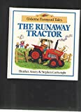 img - for Runaway Tractor (Farmyard Tales) book / textbook / text book