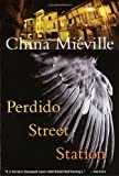 Perdido Street Station: Lettered Edition (0345443020) by Mieville, China