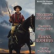 Reaching Colorado: Tenderfoot Trilogy, 2 | Frank Roderus