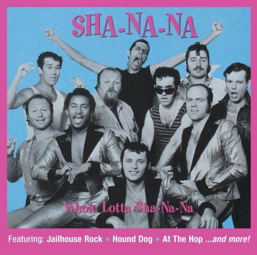 Sha Na Na - Whole Lotta Sha-Na-Na - Zortam Music