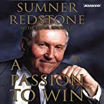 A Passion to Win | Sumner Redstone,Peter Knobler