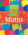 The Oxford Children's A To Z to Mathe...