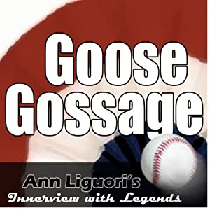 Ann Liguori's Audio Hall of Fame: Goose Gossage Speech