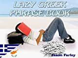 LAZY GREEK PHRASE BOOK (LAZY PHRASE BOOK)