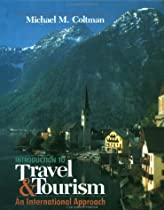 Introduction to Travel and Tourism: An International Approach