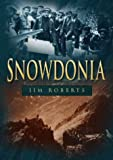 Snowdonia (Britain in Old Photographs) (0750922672) by Roberts, Jim