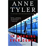 If Morning Ever Comes: A Novel [Paperback]