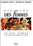 """Afficher """"Histoire des femmes n° 4 Histoire des femmes : le XIXe siècle"""""""