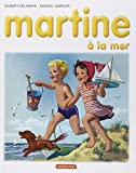img - for Les Albums De Martine: Martine a La Mer (French Edition) book / textbook / text book