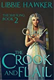The Crook and Flail (The She-King Book 2)