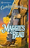 Maggie'S Beau (Harlequin Historical) (0373291434) by Davidson, Carolyn