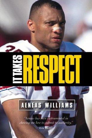 It Takes Respect, Aeneas Williams