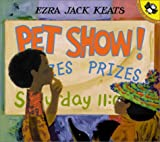 Pet Show! (Picture Puffins) (0142300004) by Keats, Ezra Jack