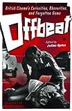 Offbeat: British Cinema's Curiosities, Obscurities and Forgotten Gems