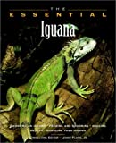 The Essential Iguana (Howell Book House's Essential)