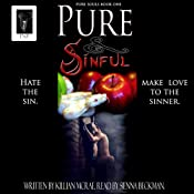 Pure & Sinful: Pure Souls, Book 1 | [Killian McRae]