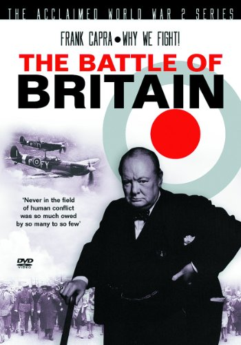 Frank Capra - Why We Fight! - The Battle Of Britain [DVD]