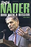 Ralph Nader: Man With A Mission