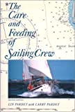 img - for The Care and Feeding of Sailing Crew book / textbook / text book