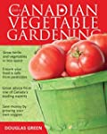 Guide to Canadian Vegetable Gardening
