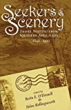 Seekers Of Scenery: Travel Writing From Southern Appalachia (1572332786) by O'Donnell, Kevin